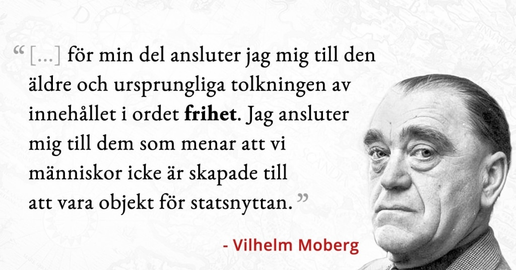 Vilhelm Mobergs frihet